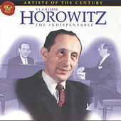 Play & Download Artists Of The Century: Vladimir Horowitz by Vladimir Horowitz | Napster