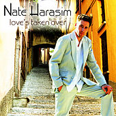 Love's Taken Over by Nate Harasim