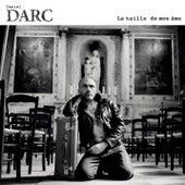 Play & Download La Taille De Mon Ame by Daniel Darc | Napster
