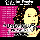 Dynamic Laws Of Prosperity - Lectures by Catherine Ponder