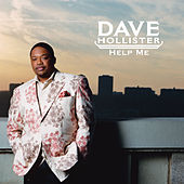 Help Me by Dave Hollister