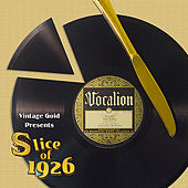 Play & Download Slice of 1926 by Various Artists | Napster