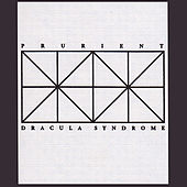 Play & Download Dracula Syndrome by Prurient | Napster