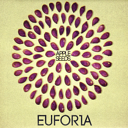 Play & Download Apple Seeds by Euforia | Napster