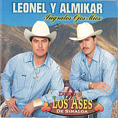 Play & Download Ingratos Ojos Mios by Leonel y Almikar | Napster