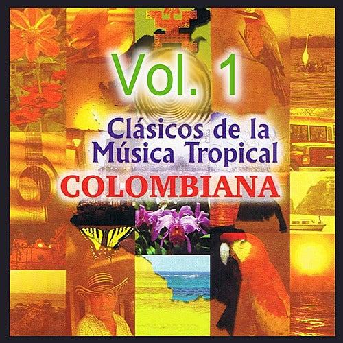 Clásicos de la Música Tropical Colombiana Volume 1 de Various Artists