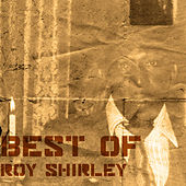 Play & Download Best Of Roy Shirley by Roy Shirley | Napster