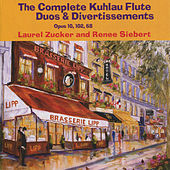 Play & Download Kuhlau: The Complete Duos & Divertissements by Laurel Zucker | Napster