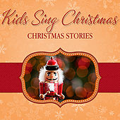 Play & Download Kids Christmas Stories by Various Artists | Napster