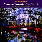 Telemann: Twelve Fanasies for Flute by Laurel Zucker