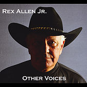Play & Download Other Voices by Rex Allen, Jr. | Napster