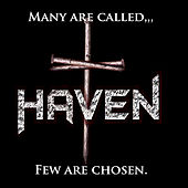 Play & Download Many Are Called, Few Are Chosen by Haven | Napster