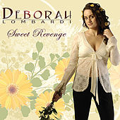 Play & Download Sweet Revenge by Deborah Lombardi | Napster