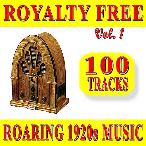 Play & Download Royalty Free Roaring 1920S Music, Vol. 1 Special Edition (100 Tracks) by 1920s Music Firm | Napster