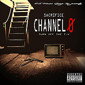 Channel 0 by Sacrifice