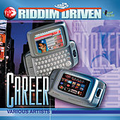 Riddim Driven: Career von Various Artists