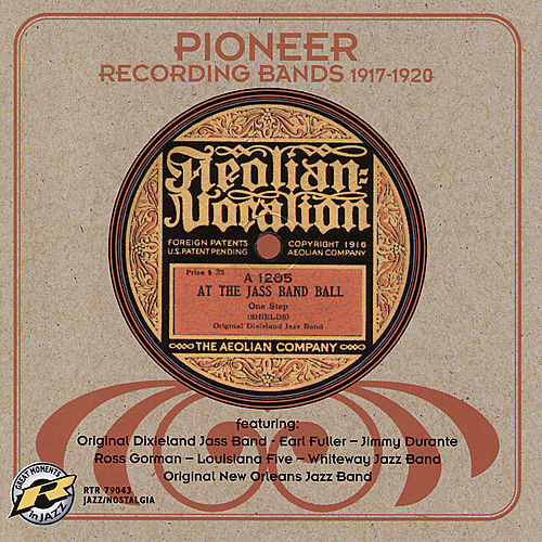 Pioneer Recording Bands 1917-1920 by Anson Weeks & His Orchestra