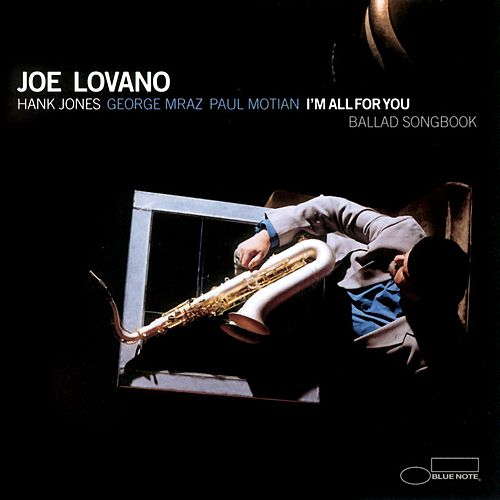 Play & Download I'm All For You by Joe Lovano | Napster