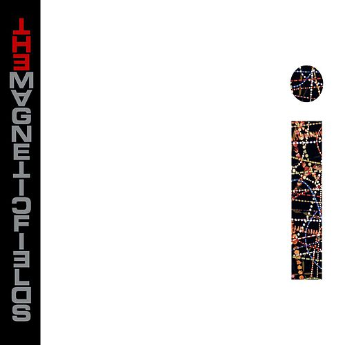 Play & Download i by The Magnetic Fields | Napster