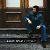 Just For You by Lionel Richie