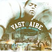 Play & Download Look Mom... No Hands by Vast Aire | Napster