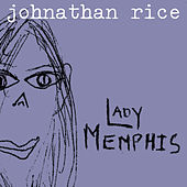 Lady Memphis by Johnathan Rice