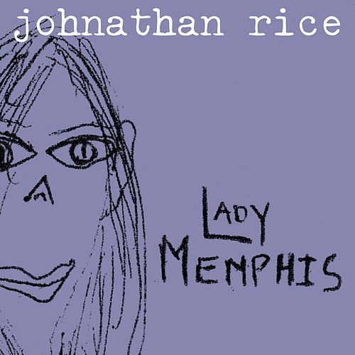 Play & Download Lady Memphis by Johnathan Rice | Napster