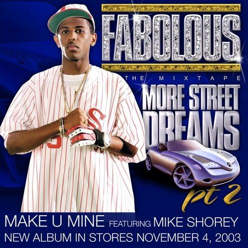 Make U Mine by Fabolous