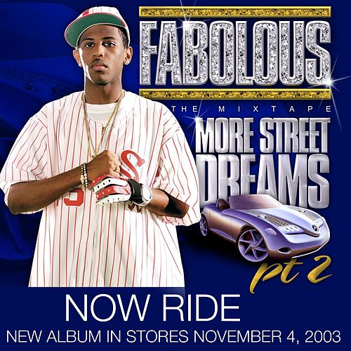 Play & Download Now Ride by Fabolous | Napster