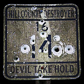 Devil Take Hold / Lord, Set Me Free by Hill County Destroyer