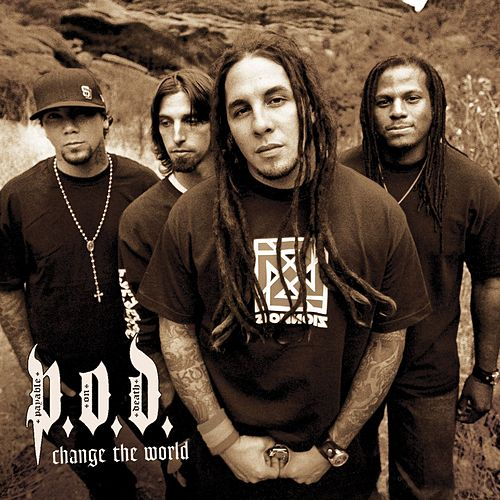 Play & Download Change The World by P.O.D. | Napster