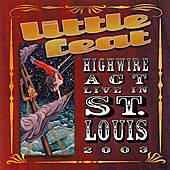 Play & Download Highwire Act by Little Feat | Napster
