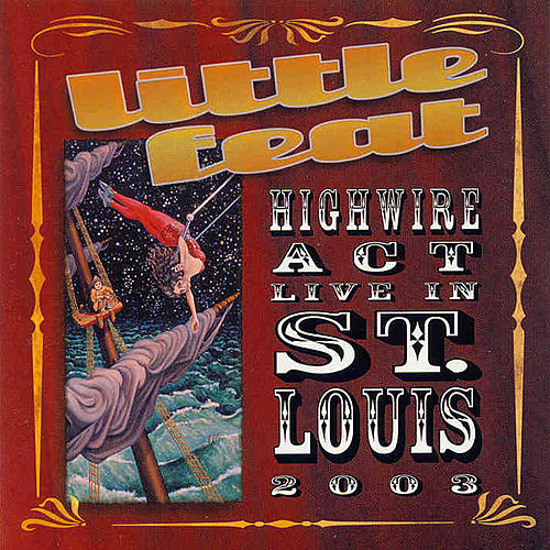 Highwire Act by Little Feat