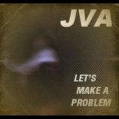 Let's Make a Problem by JVA