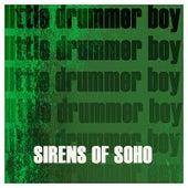 Little Drummer Boy by Sirens of Soho