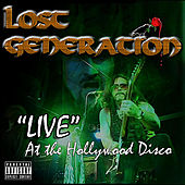 Play & Download Live At the Hollywood Disco by The Lost Generation | Napster