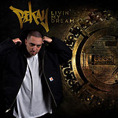 Livin' My Dream by Bekay