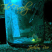 Play & Download The Firefly by Jackson Rice | Napster