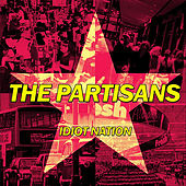 Play & Download Idiot Nation by The Partisans | Napster