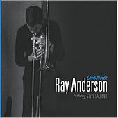 Play & Download Love Notes by Ray Anderson | Napster