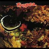 Play & Download Tropea by John Tropea | Napster