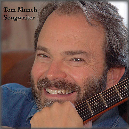Songwriter by Tom Munch