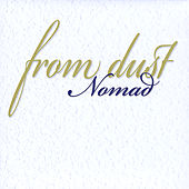 Play & Download From Dust by Nomad | Napster