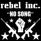 Play & Download No Song by Rebel Inc.  | Napster