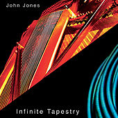 Play & Download Infinite Tapestry by John Jones | Napster