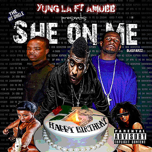 Play & Download She On Me (feat. Amobb) by Yung LA | Napster