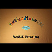 Play & Download PortlandtownUSA by Pancake Breakfast | Napster