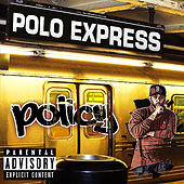 Polo Express de Policy
