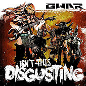 Play & Download Isn't This Disgusting by GWAR | Napster
