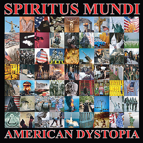 Play & Download American Dystopia by Spiritus Mundi | Napster
